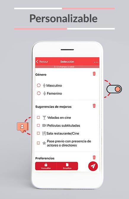Totalmente personalizable. Adapte Kizeo Forms a sus necesidades.